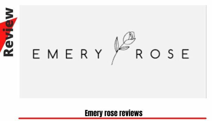 Emery rose reviews